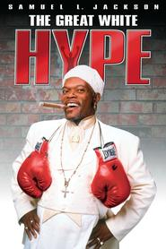 The Great White Hype - movie with Samuel L. Jackson.