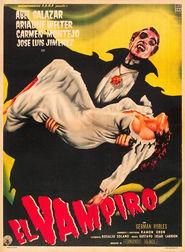El vampiro is the best movie in Alicia Montoya filmography.