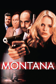 Montana - movie with Mark Boone Junior.