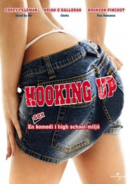 Hooking Up is the best movie in Brian O'Halloran filmography.