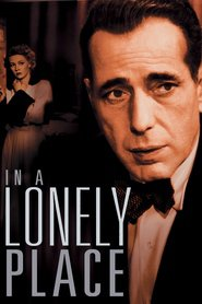 In a Lonely Place - movie with Frank Lovejoy.