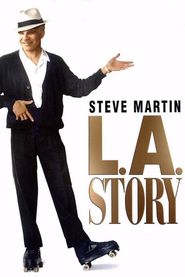 L.A. Story - movie with Steve Martin.