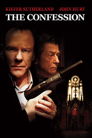 The Confession - movie with Kiefer Sutherland.