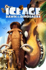 Ice Age: Dawn of the Dinosaurs - movie with Denis Leary.