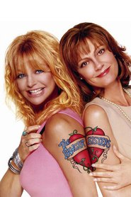 The Banger Sisters - movie with Susan Sarandon.