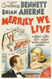 Merrily We Live is the best movie in Alan Mowbray filmography.