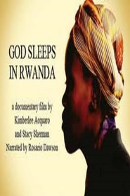 God Sleeps in Rwanda - movie with Rosario Dawson.