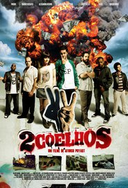 2 Coelhos is the best movie in Caco Ciocler filmography.