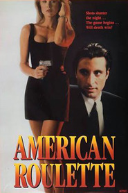 American Roulette - movie with Andy Garcia.