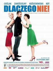 Dlaczego nie! is the best movie in Malgorzata Kozuchowska filmography.