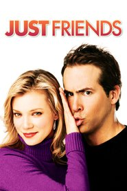 Just Friends - movie with Ryan Reynolds.