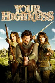 Your Highness is the best movie in James Franco filmography.