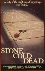 Stone Cold Dead - movie with Michael Ironside.