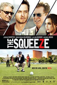 The Squeeze is the best movie in Michael Beasley filmography.