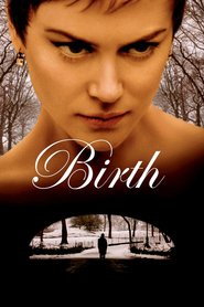 Birth - movie with Ted Levine.