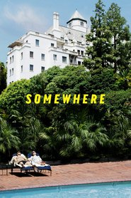 Somewhere - movie with Elle Fanning.