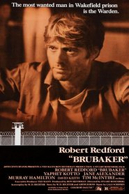 Brubaker is the best movie in Robert Redford filmography.