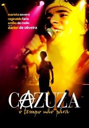Cazuza - O Tempo Nao Para is the best movie in Marieta Severo filmography.