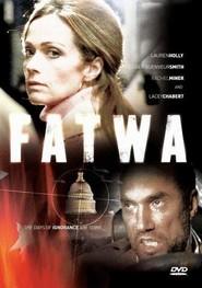 Fatwa is the best movie in John Doman filmography.