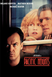 Pacific Heights - movie with Matthew Modine.