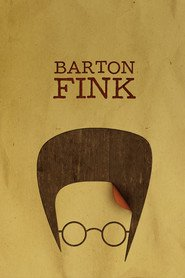 Barton Fink is the best movie in Tony Shalhoub filmography.