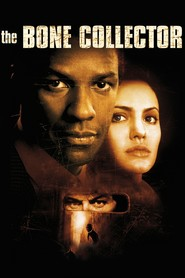 The Bone Collector - movie with Angelina Jolie.
