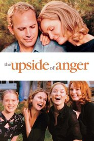 The Upside of Anger - movie with Danny Webb.