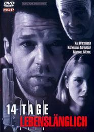14 Tage lebenslanglich is the best movie in Axel Milberg filmography.