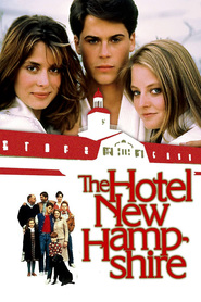 The Hotel New Hampshire - movie with Rob Lowe.