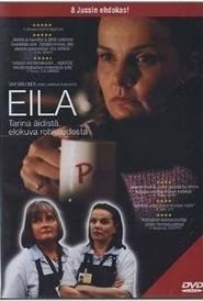 Eila is the best movie in Juha Muje filmography.