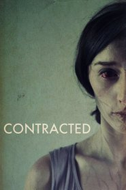 Contracted is the best movie in Charley Koontz filmography.