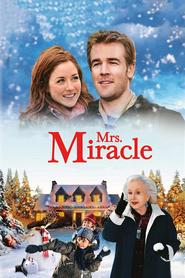 Mrs. Miracle is the best movie in James Van Der Beek filmography.