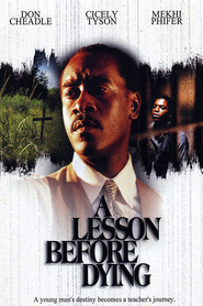 A Lesson Before Dying is the best movie in Don Cheadle filmography.