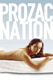Prozac Nation - movie with Christina Ricci.