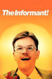 The Informant! is the best movie in Eddie Jemison filmography.
