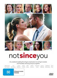 Not Since You is the best movie in Kathleen Robertson filmography.