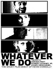 Whatever We Do - movie with Zooey Deschanel.