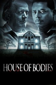 House of Bodies is the best movie in Queen Latifah filmography.