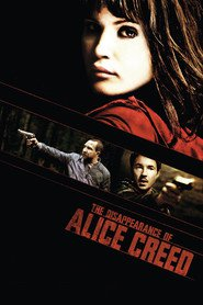 The Disappearance of Alice Creed - movie with Gemma Arterton.