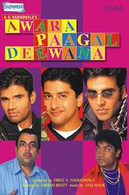 Film Awara Paagal Deewana.