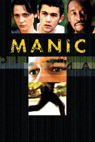 Manic is the best movie in Don Cheadle filmography.