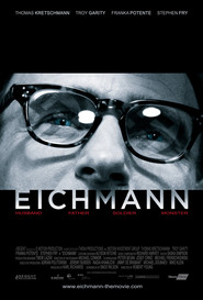 Eichmann - movie with Stephen Fry.
