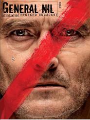 General Nil is the best movie in Olgierd Lukaszewicz filmography.