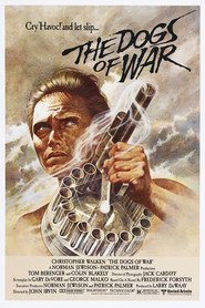 The Dogs of War is the best movie in Pedro Armendariz Jr. filmography.