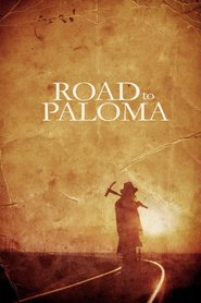 Road to Paloma is the best movie in Chris Browning filmography.