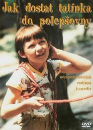 Jak dostat tatinka do polepsovny is the best movie in Jana Ditetova filmography.