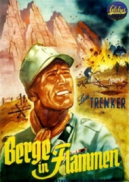 Berge in Flammen is the best movie in Luis Trenker filmography.