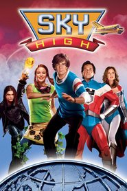 Sky High - movie with Danielle Panabaker.