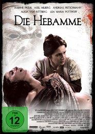 Die Hebamme is the best movie in Andreas Pietschmann filmography.