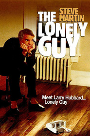 The Lonely Guy - movie with Steve Martin.
